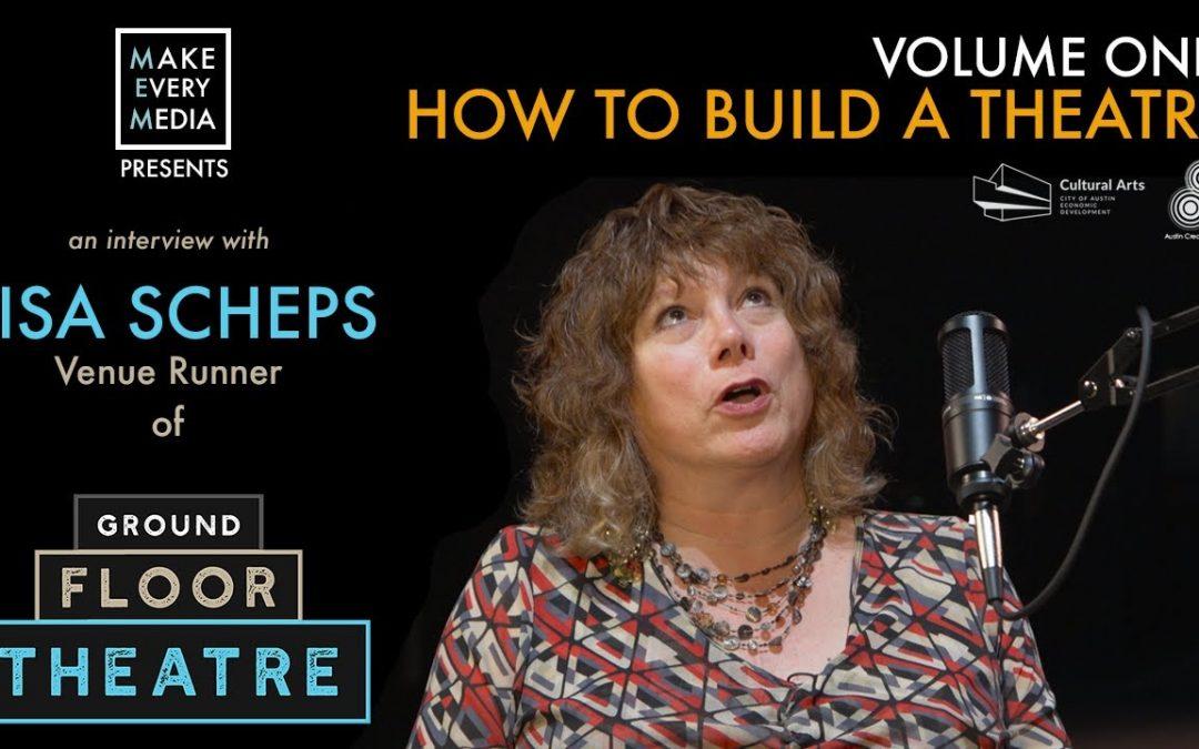 Episode 11: Lisa Scheps & Ground Floor Theatre