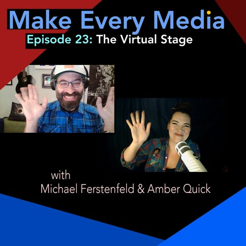 Ep. 23: The Virtual Stage